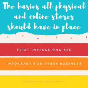 The basics all physical and online stores should have in place